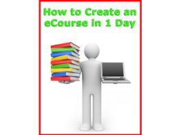 How to Create an Ecourse in Only One Day,create an ecourse, create your ebook, create online books, create online courses, create pdf, overcome stress & anxiety ebook, self help books, meditation, stress control, relaxation techniques, learn self hypnosis, achievements & goals, control your life, life happiness, self improvement, make money online, ebooks download, free ebooks, how to ebooks, improve your life, online business, money online, investments, business ebooks, business ideas, management ebooks, emarketing ebooks, internet marketing, list building, affiliates marketing, affiliates building, ecommerce for your website, payment online, website tools, software, web tools, website marketing, ecommerce websites, business websites, nlp ebooks, hypnosis ebooks, sales and marketing, sales strategy, making money, building cash, make money online, building wealth, best online business