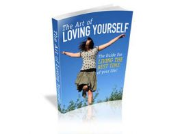 The Art of Loving Yourself,self help, meditation, stress control, self improvement, make money online, ebooks download, free ebooks, how to ebooks, improve your life, online business, money online, investments, business ebooks, business ideas, management ebooks, emarketing ebooks, internet marketing, list building, affiliates marketing, affiliates building, ecommerce for your website, payment online, website tools, software, web tools, website marketing, ecommerce websites, business websites, nlp ebooks, hypnosis ebooks, sales and marketing, sales strategy, making money, building cash, make money online, building wealth, best online business